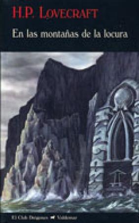 En las montañas de la locura de H. P. Lovecraft