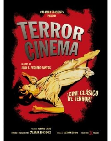 Terror Cinema. Cine clásico de terror de  Juan A. Pedrero Santos