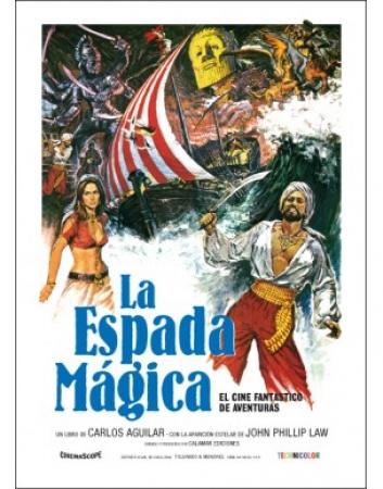 La espada mágica. El cine fantástico de aventuras de  Carlos Aguilar