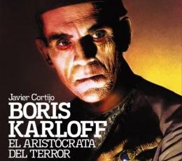 BORIS KARLOFF El aristócrata del terror de Javier...