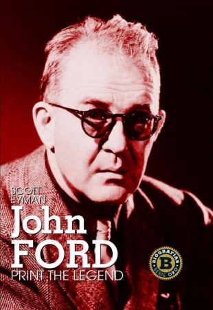 JOHN FORD Print the Legend  de Scott Eyman