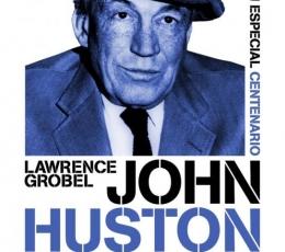 JOHN HUSTON. BIOGRAFÍA Historia de una dinastía de...