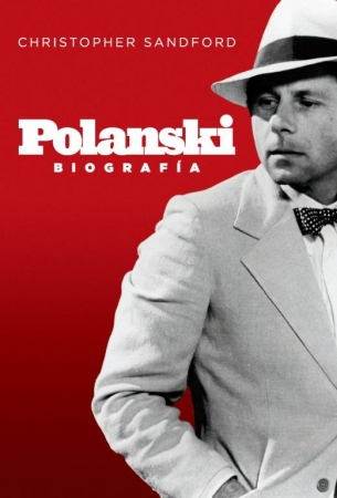 POLANSKI Biografía de  Christopher Sandford