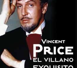 VINCENT PRICE El Villano Exquisito de José Manuel...