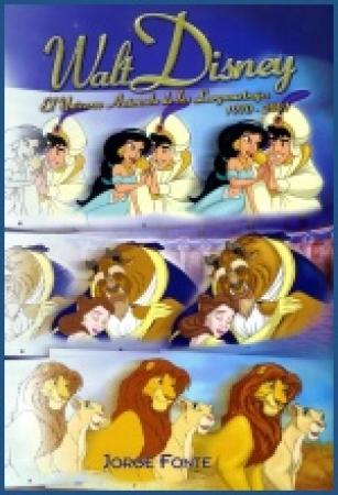 WALT DISNEY El Universo Animado de los Largometrajes (1970 - 2001)  de Jorge Fonte