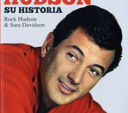 ROCK HUDSON/SU HISTORIA HUDSON, ROCK/DAVIDSON,...
