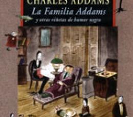 La Familia Addams y otras viñetas de humor negro...