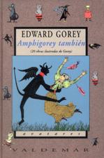 Amphigorey también de  Edward Gorey