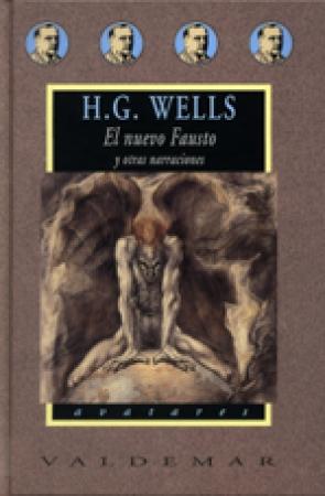 El nuevo Fausto y otras narraciones de Herbert George Wells