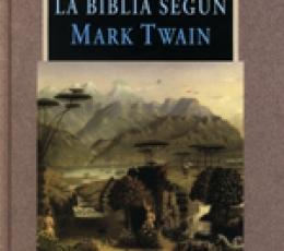 La Biblia según Mark Twain de Mark Twain