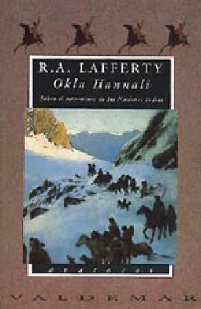 Okla Hannali Sobre el exterminio de las Naciones Indias, de R. A. Lafferty