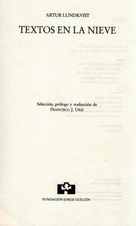 Textos en la nieve de Artur Lundkvist / Francisco J. Uriz