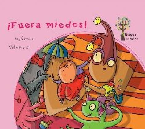 FUERA MIEDOS!/BOSQUE DE LETRAS / CAMARA, SERGI / ESCANDELL, VICTOR