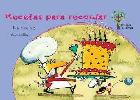 RECETAS PARA RECORDAR/BOSQUE DE LETRAS / PRATS, JOAN DE DEU / ROLDAN DEVETACH, GUSTAVO