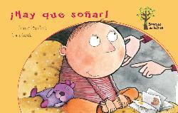 HAY QUE SOÑAR!/BOSQUE DE LETRAS / DE DEU I PRATS, JOAN Mostrar libros del mismo autor  GARCIA, GLORIA, REVISADO /
