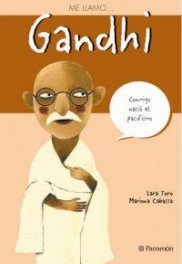 ME LLAMO… GANDHI  /CCabassa, Mariona /Toro, Lara