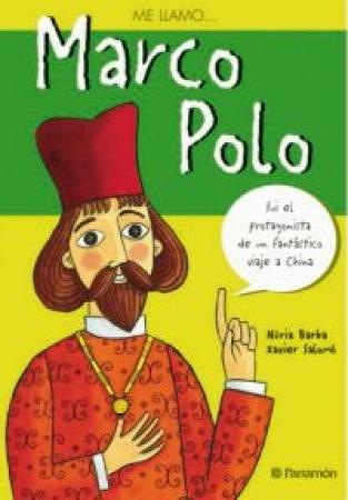 ME LLAMO… MARCO POLO /  Barba, Núria / Salomó, Xavier
