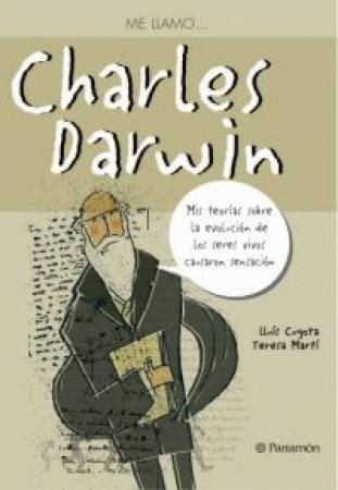 ME LLAMO… CHARLES DARWIN /  Martí, Teresa / Cugota, Lluís