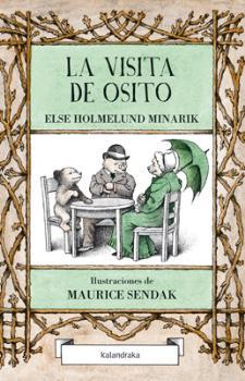 LA VISITA DE OSITO / SENDAK, MAURICE / HOLMELUND MINARIK, ELSE