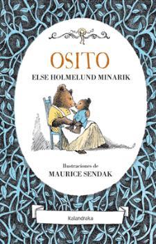 OSITO / SENDAK, MAURICE / HOLMELUND MINARIK, ELSE