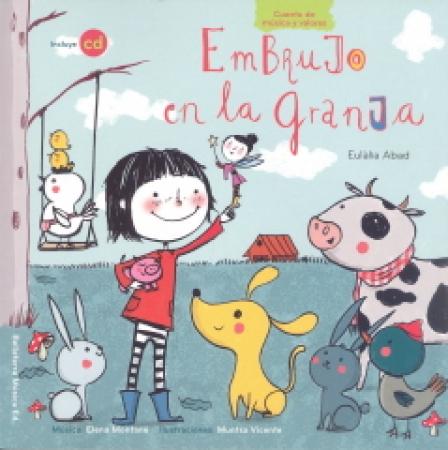 EMBRUJO EN LA GRANJA + CD / VICENTE, MUNTSA/ ABAD, EULALIA / MONTANE, ELENA