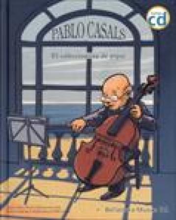 PABLO CASALS/EL COLECCIONISTA DE PIPAS+CD / SUBI (JOAN SUBIRANA QUERALT) / OBIOLS, ANNA / CASALS, PABLO