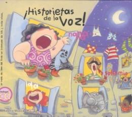 HISTORIETAS DE LA VOZ + CD / VV. AA.