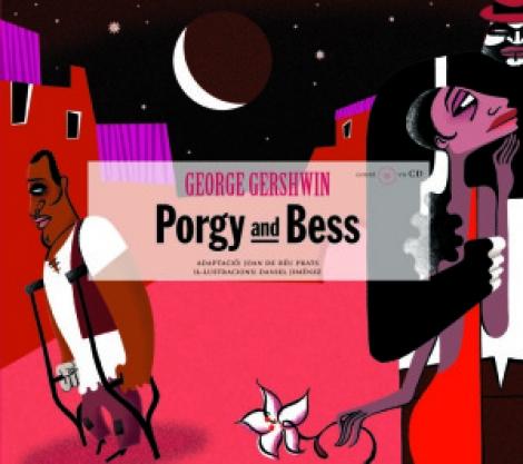 PORGY AND BESS + CD / PRATS, JOAN DE DEU / GERSHWIN, GEORGE / JIMENEZ, DANIEL