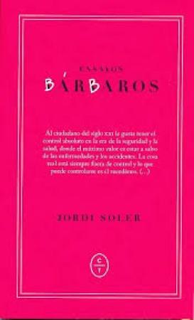 ENSAYOS BARBAROS / JORDI SOLER