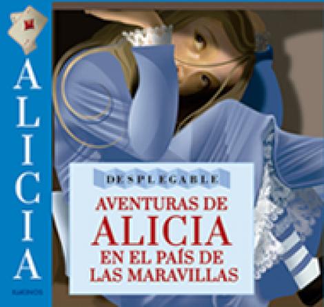 """AVENTURAS DE ALICIA EN EL PAIS DE LAS MARAVILLAS """"DESPLEGABLE""""/ BAKER-SMITH, GRAHAME / CARROLL, LEWIS"""