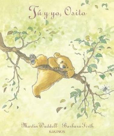 TU Y YO OSITO (2ª EDICION) / WADDELL, MARTIN / FIRTH, BARBARA