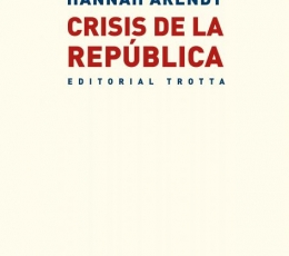 CRISIS DE LA REPUBLICA / ARENDT, HANNAH