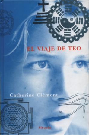 "EL VIAJE DE TEO  ""25 ANIVERSARIO"" / CLEMENT, CATHERINE"