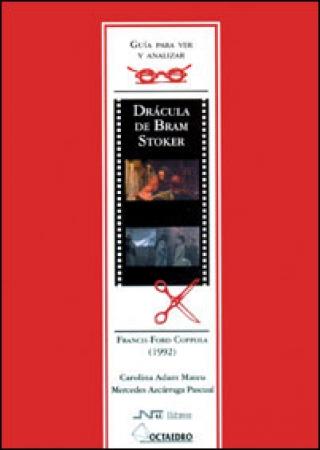 Guía para ver y analizar: Drácula de Bram Stocker  De Francis Ford Coppola (1992) / Carol Adam / Mercè Azcárraga