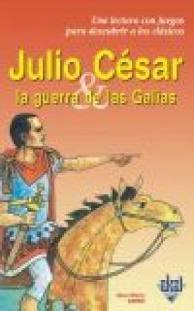 JULIO CESAR & LA GUERRA DE LAS GALIAS / ZARKA, ANNE-MARIE