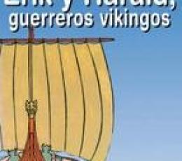 ERIK Y HARALD GUERREROS VIKINGOS / EVAND, BRIGITTE
