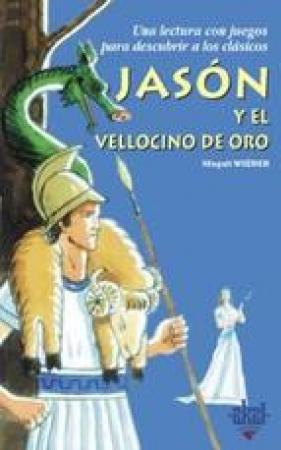 JASON Y EL VELLOCINO DE ORO / WIENER, MAGALI