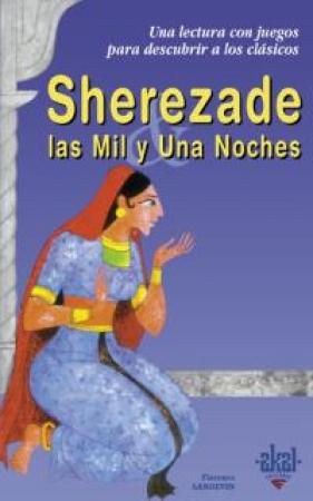 SHEREZADE Y LAS MIL Y UNA NOCHES / LANGEVIN, FLORENCE
