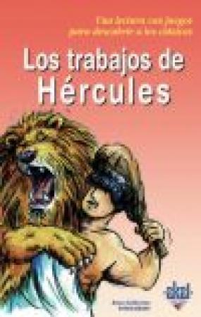 LOS TRABAJOS DE HERCULES / VIVET-REMY, ANNE-CATHERINE