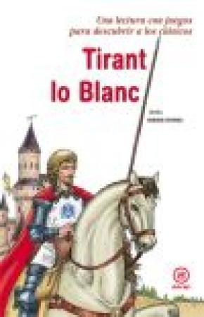 TIRANT LO BLANC / MAIRE BOBES, JESUS