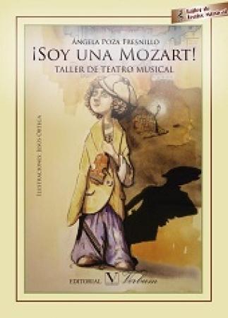 SOY UNA MOZART/ ALLER DE TEATRO MUSICAL / POZA FRESNILLO, ANGELA