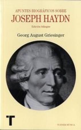 JOSEPH HAYDN/APUNTES BIOGRAFICOS / GRIESINGER, GEORG AUGUST