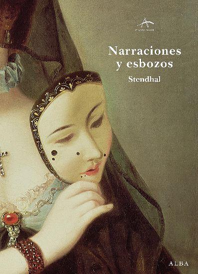 NARRACIONES Y ESBOZOS / STENDHAL
