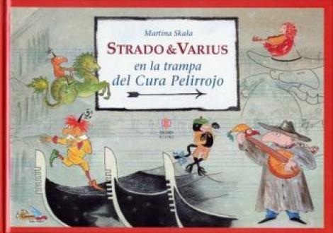 Strado & Varius en la trampa del Cura Pelirrojo  / Martina Skala