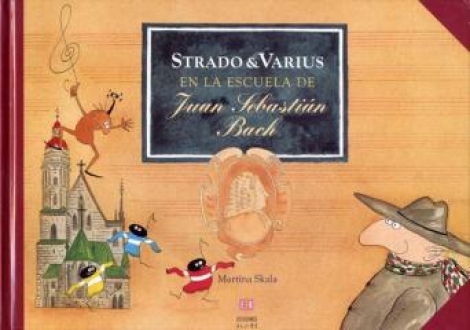 Strado & Varius en la escuela de Juan Sebastián Bach / SKALA, MARTINA