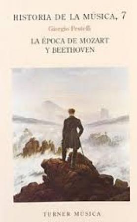 HISTORIA DE LA MUSICA 7 MOZART BEETHOVEN / PESTELLI, GIORGO