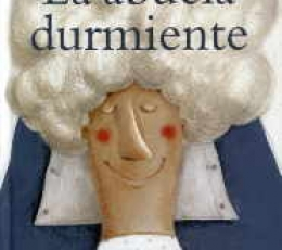 LA ABUELA DURMIENTE / PARMEGGIANI, ROBERTO / VAZ...