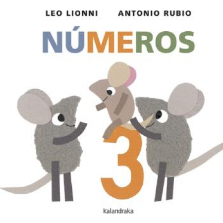 NUMEROS (KALANDRAKA) / LIONNI, LEO / RUBIO, ANTONIO