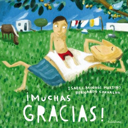 ¡MUCHAS GRACIAS! / CARVALHO, BERNARDO / MINHOS MARTINS, ISABEL