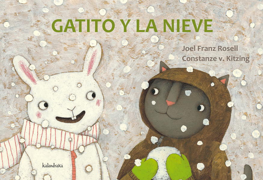 GATITO Y LA NIEVE / KITZING, CONSTANZE / V. FRANZ ROSELL, JOEL